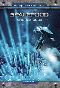 Spacefood - Andrea Coco