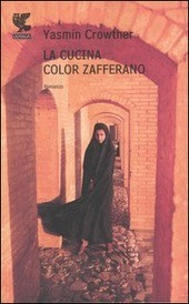 La cucina color zafferano - Crowther Yasmin